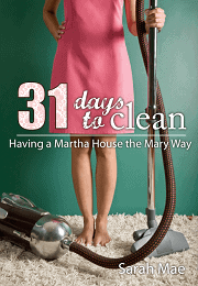 Keeping House and 31 Days to Clean