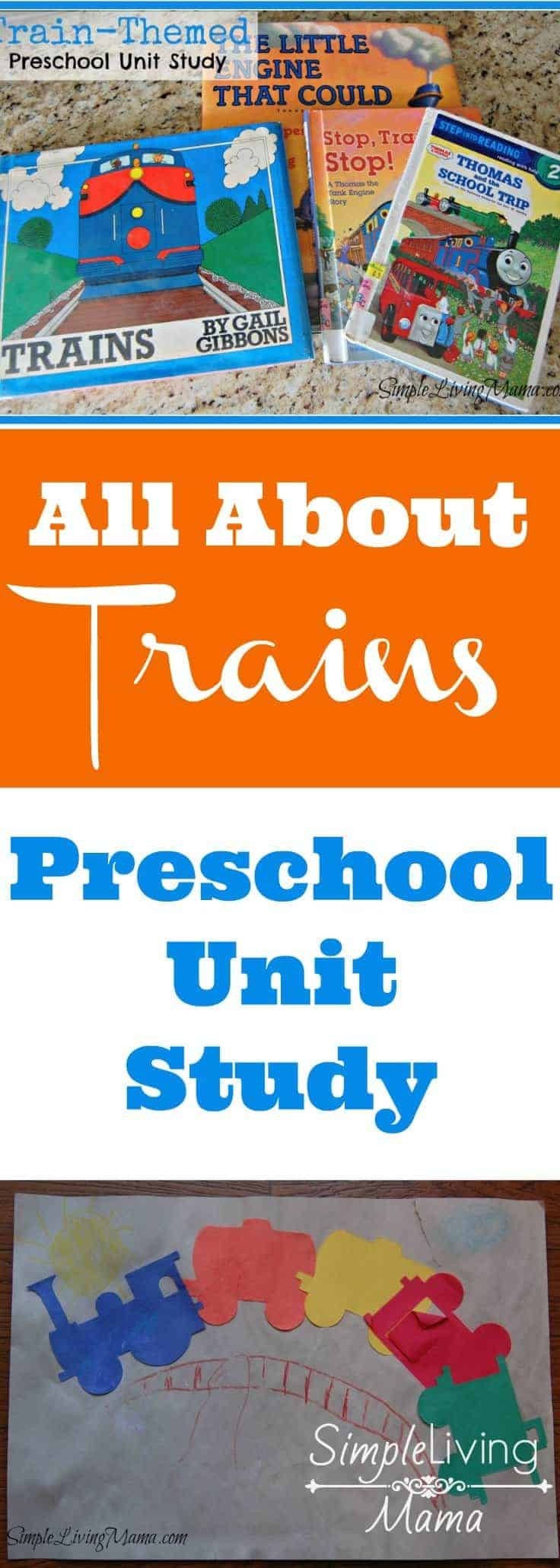 All About Trains - A preschool unit study on trains!