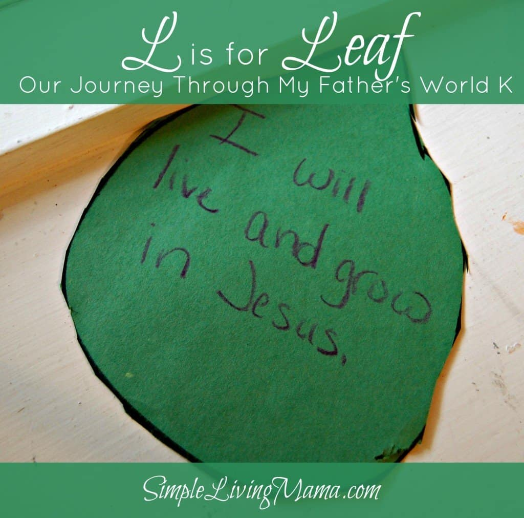 L is for Leaf - My Father's World Kindergarten