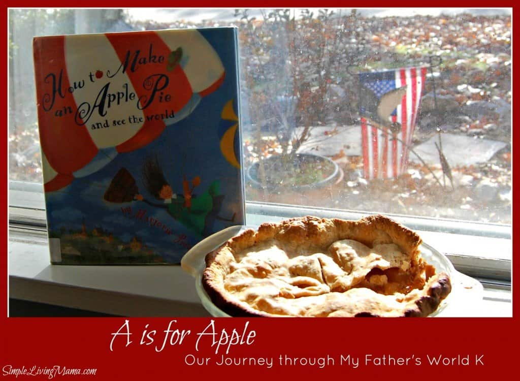 A is for Apple - My Father's World Kindergarten