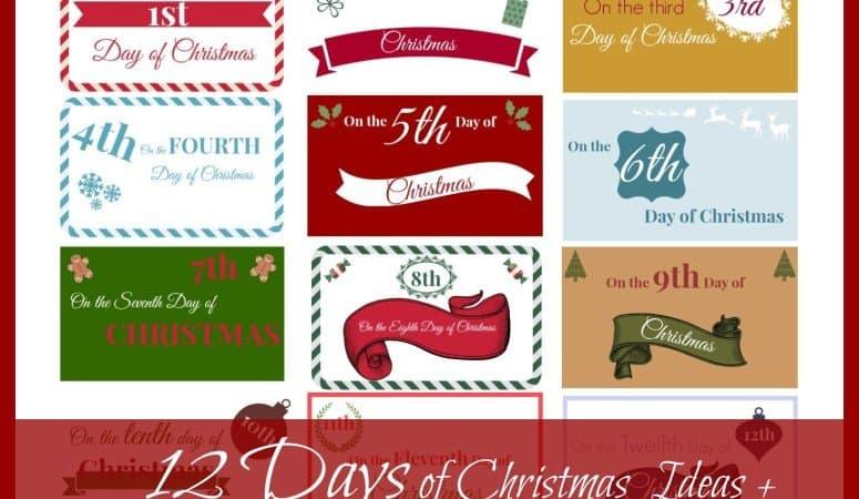 The 12 Days of Christmas Ideas + Printable Gift Tags