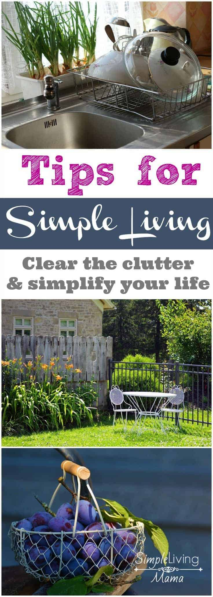 Simple living tips that will help you clear the clutter and simplify your life. You will learn tips to manage your schedule, meal times, home organization, and your finances.