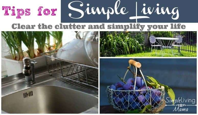 Simple living tips to help you clear the clutter.