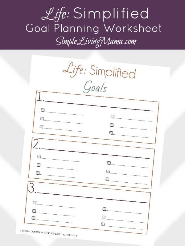 FREE Printable Life: Simplified Goal Planning Worksheet