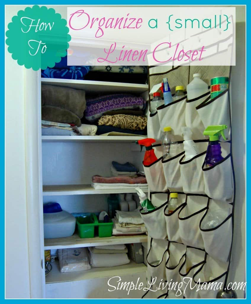 How To Organize A Linen Closet Life Simplified Simple
