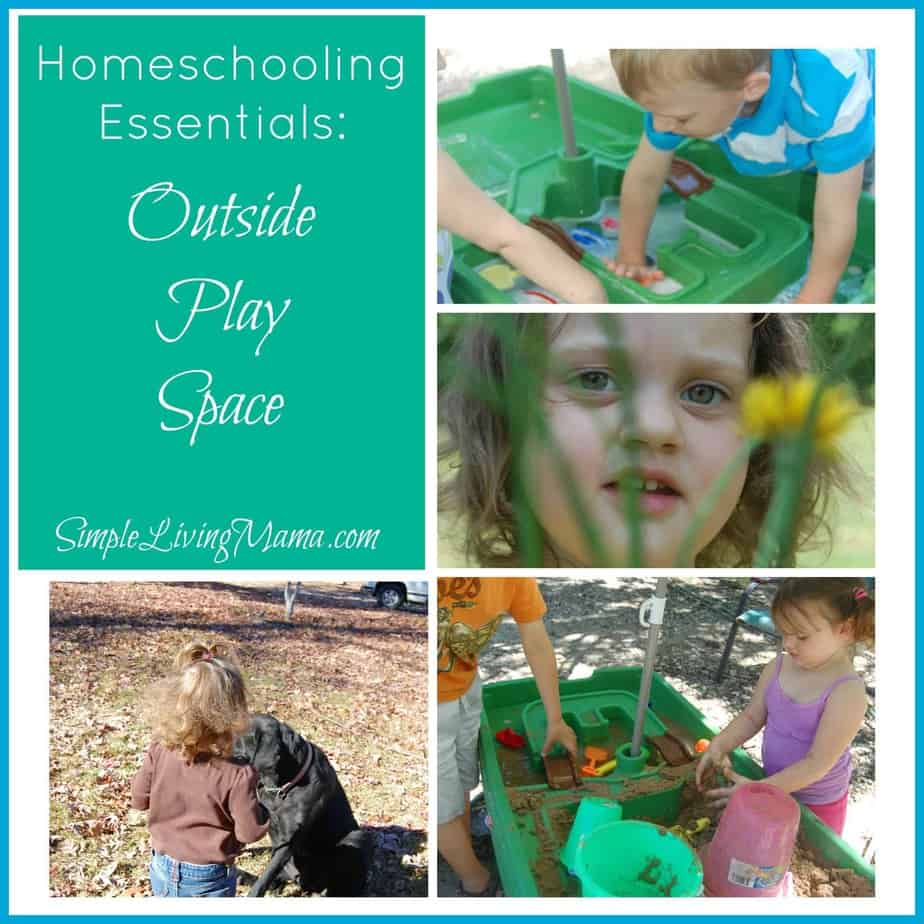 5 Days of Homeschooling Essentials: Outside Play Space