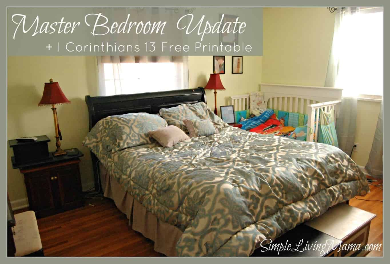 Master Bedroom Updates master bedroom update + i corinthians 13 printable - life