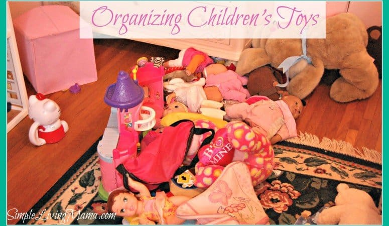 Organizing Children's Toys – Life: Simplified