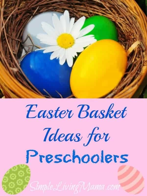 Easter basket ideas for preschoolers simple living mama easter basket ideas for preschoolers negle Choice Image