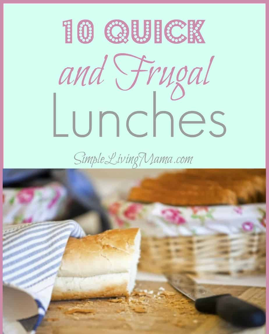 10 quick and frugal lunches to get you out of a pb&j rut!