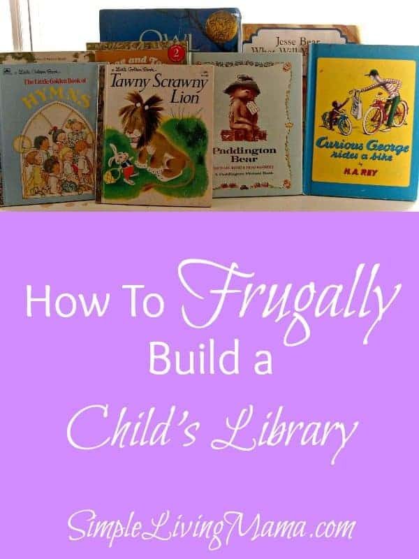 how to frugally build a child's library
