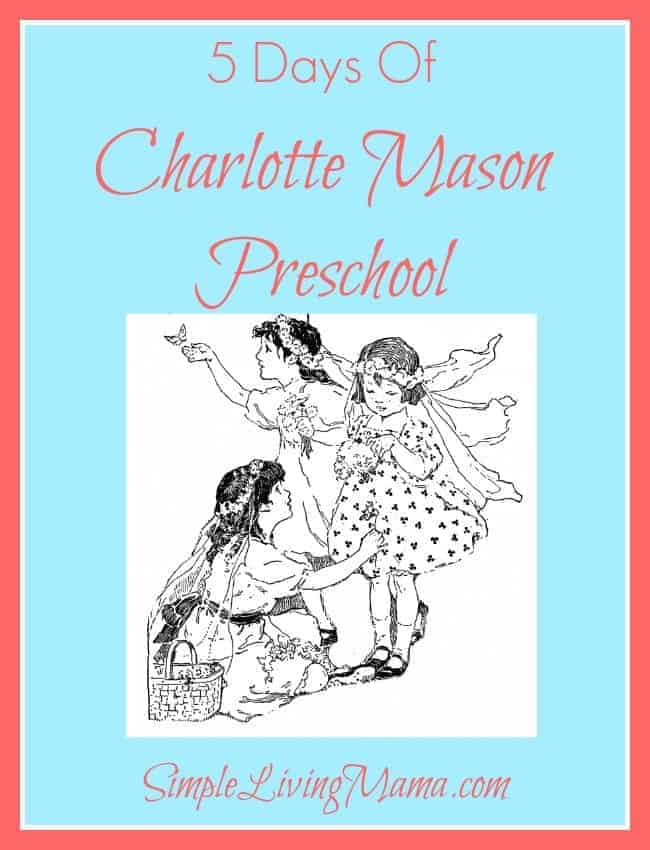 5 Days of Charlotte Mason Preschool