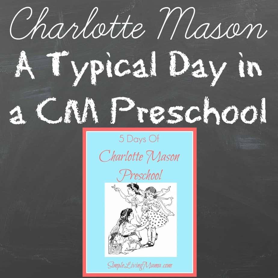 A Typical Day in a Charlotte Mason Preschool