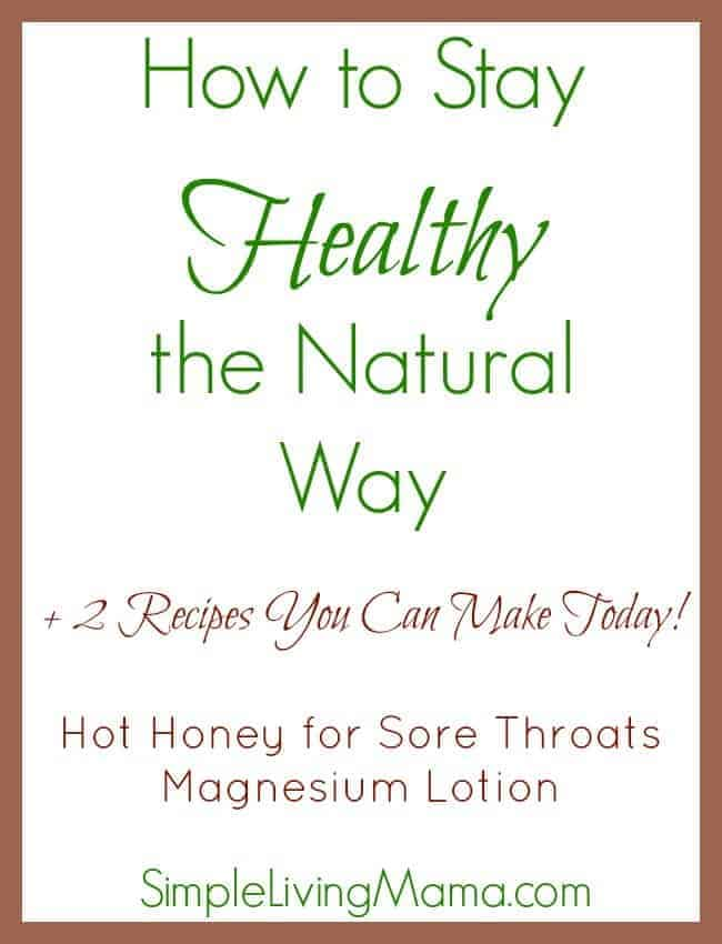 how to stay healthy the natural way