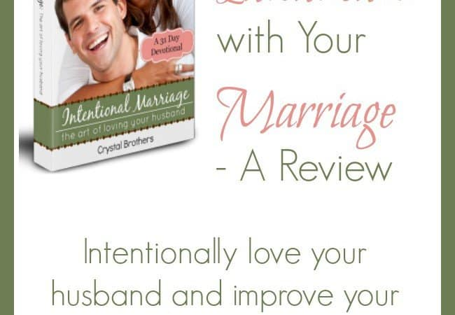 How To Be Intentional with Your Marriage – Review