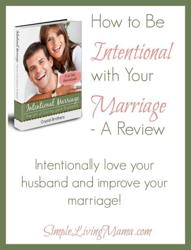 how to be intentional with your marriage