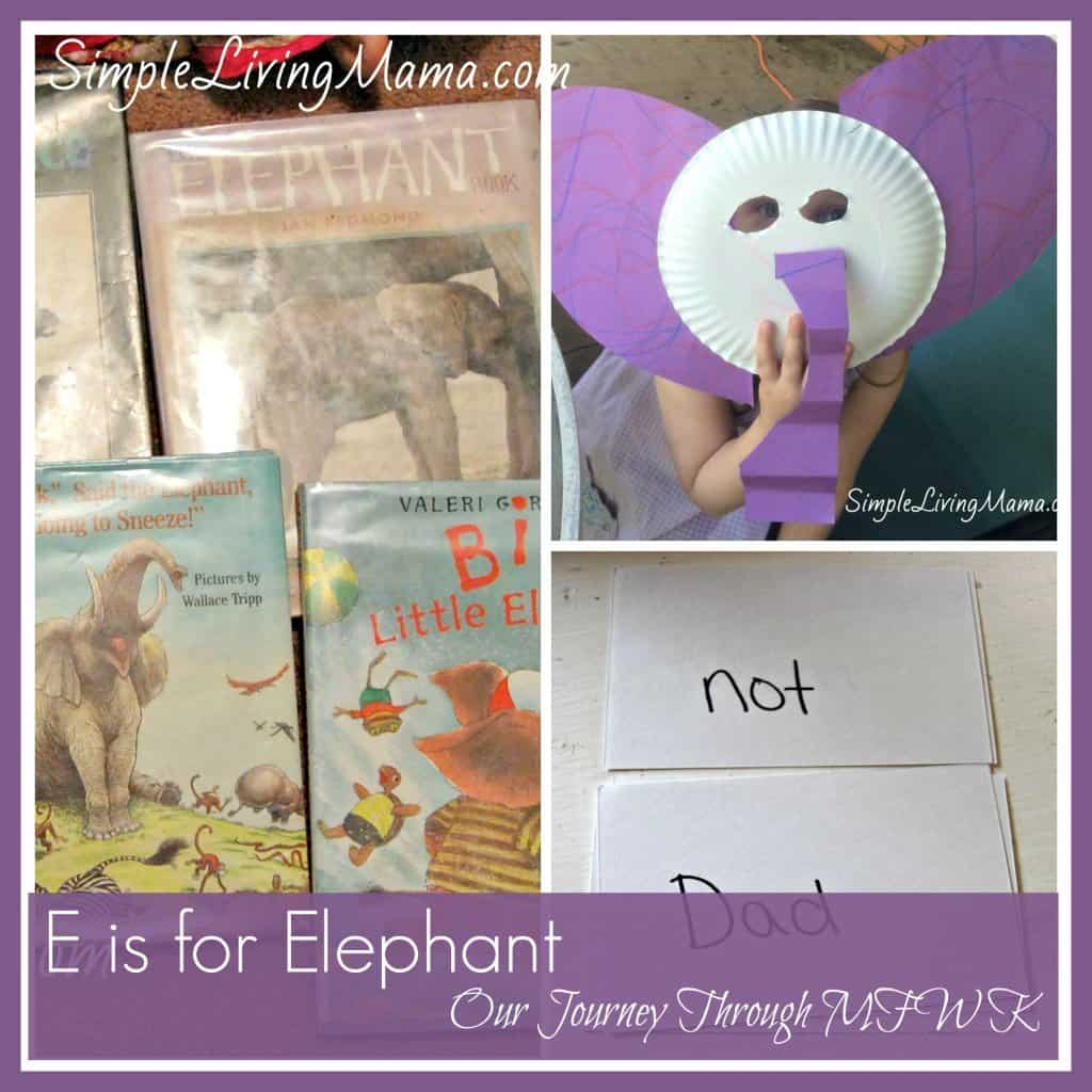 E is for Elephant - My Father's World Kindergarten