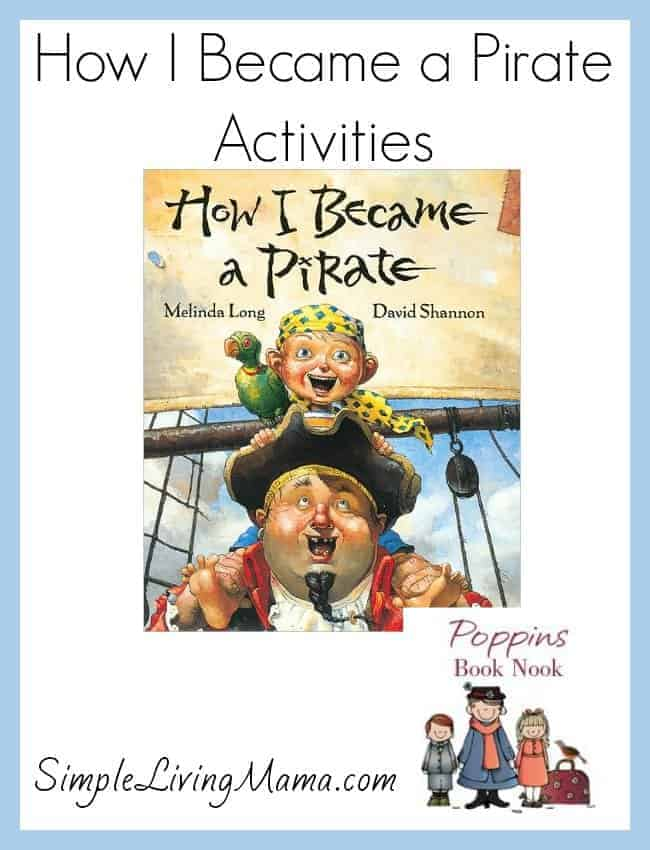 How I Became a Pirate Activities - Simple Living Mama