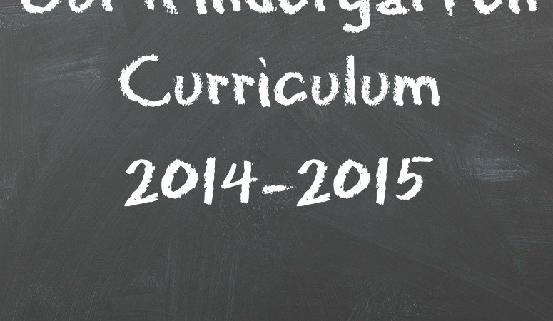 Kindergarten Curriculum 2014-2015