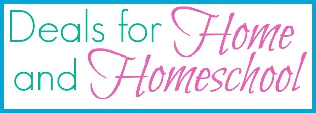 deals for home and homeschool