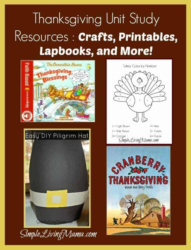 Thanksgiving Unit Study Resources: Crafts, Printables, Lapbooks, and More! I simplelivingmama.com