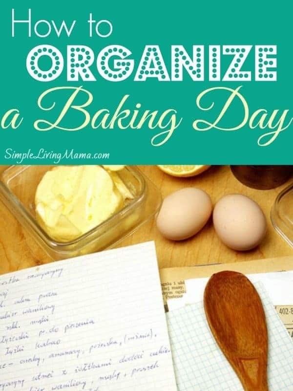 how to organize a baking day