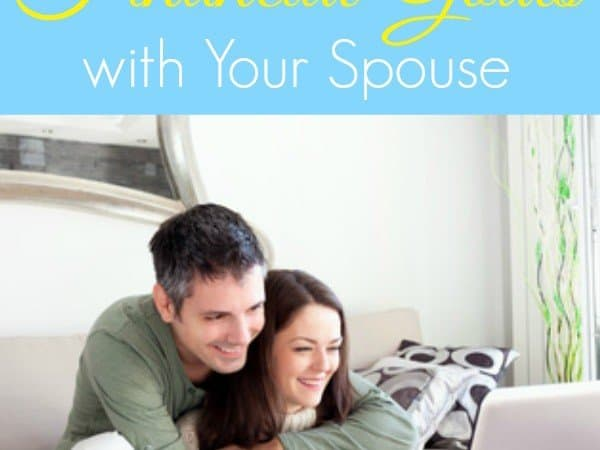 How To Set Financial Goals with Your Spouse