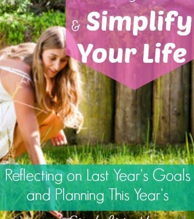 Get Organized and Simplify Your Life – Making New Goals