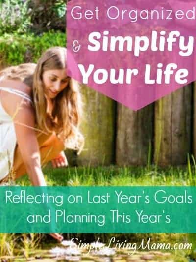 How to get organized and simplify your life