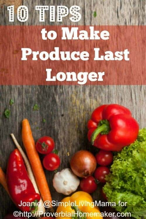 10 Tips to Make Produce Last Longer