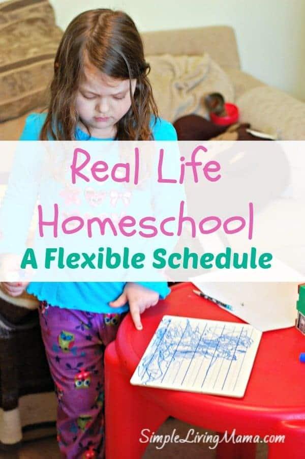 Real Life Homeschool – A Flexible Homeschool Schedule
