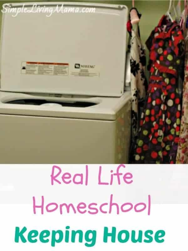 Real Life Homeschool – Keeping House While Homeschooling