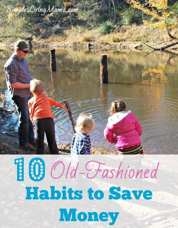 10 Old Fashioned Habits to Save You Money