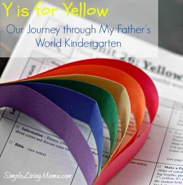 Y is for Yellow - My Father's World Kindergarten