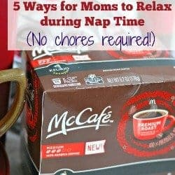 5 Ways for Moms to Relax during Nap Time