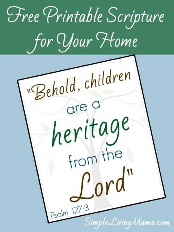 Behold, Children are a Heritage Free Printable
