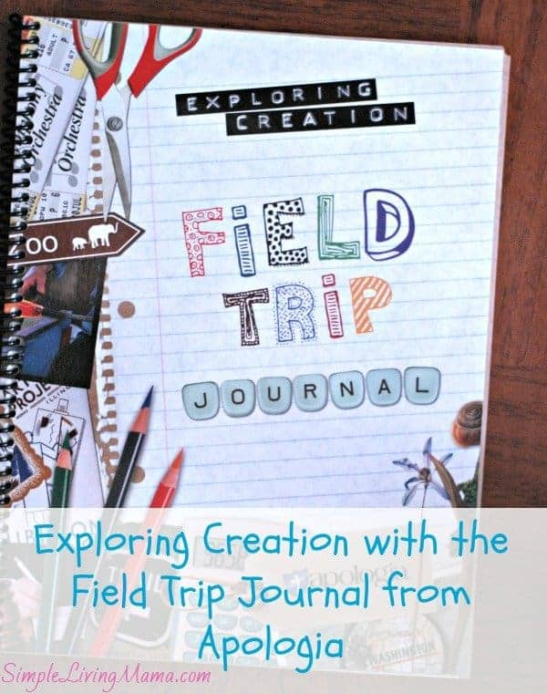 Exploring Creation with the Field Trip Journal from Apologia – Review