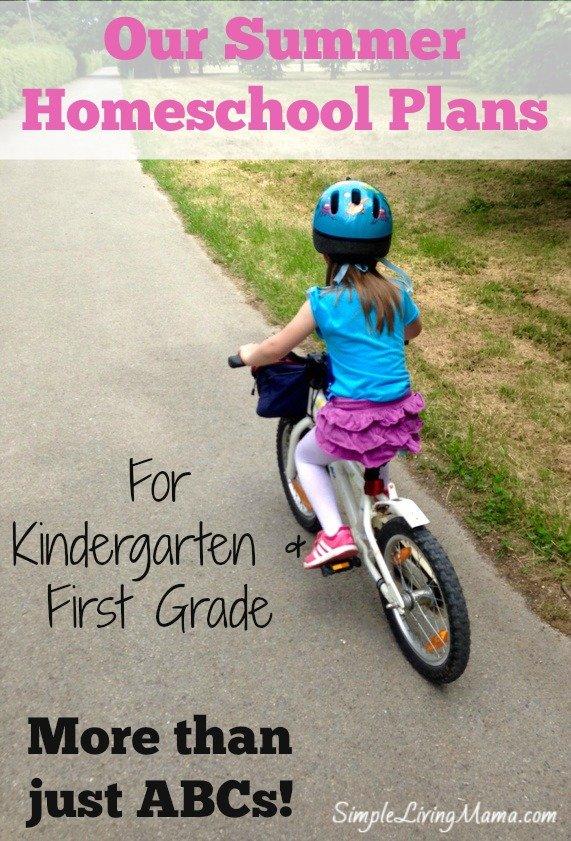 Summer homeschool plans for kindergarten and first grade