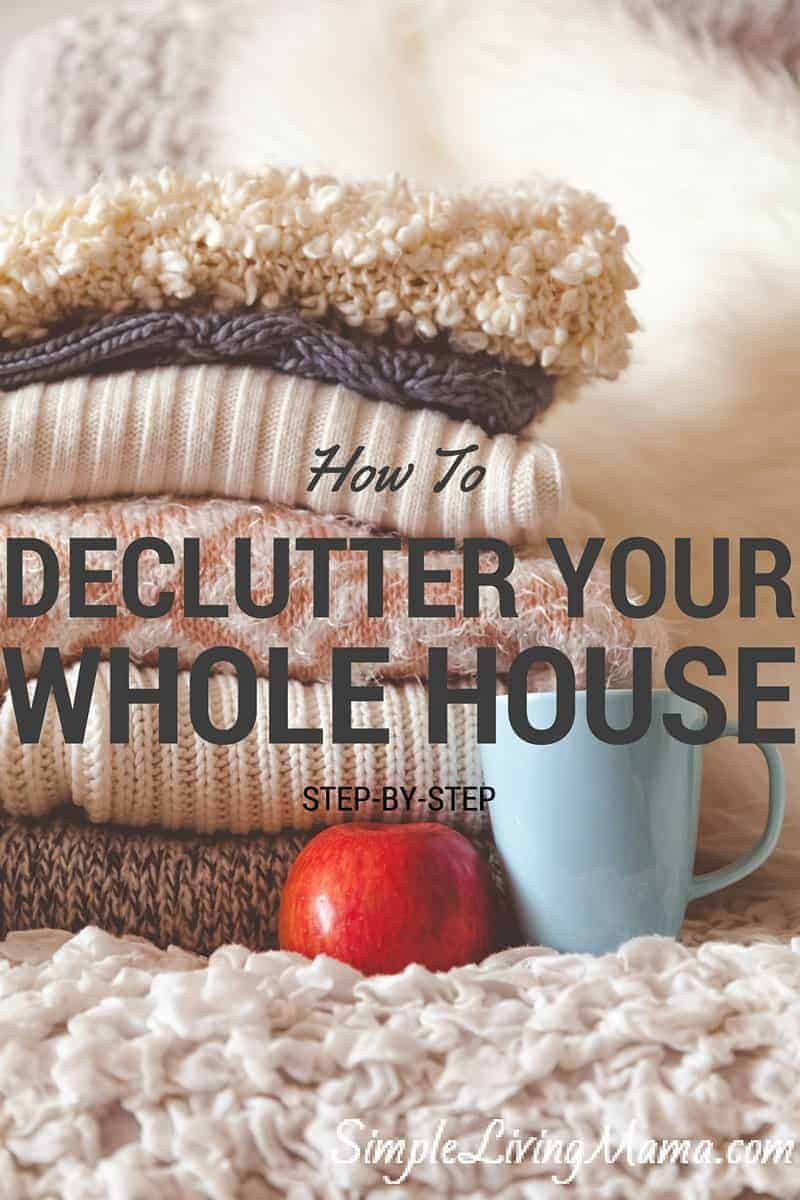 How To Declutter Your Whole House