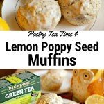 Lemon Poppy Seed Muffins & Poetry Tea Time