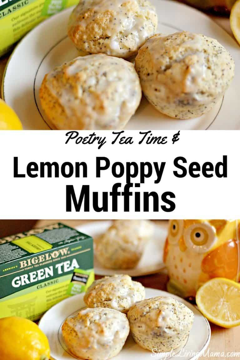 Lemon Poppy Seed Muffins & Poetry Tea Time
