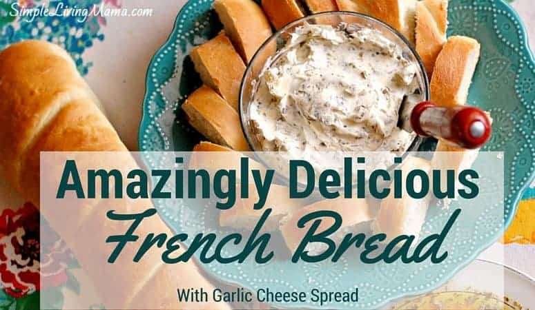 Amazingly Delicious French bread and garlic cheese spread