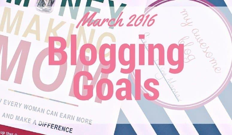 March 2016 Blogging Goals