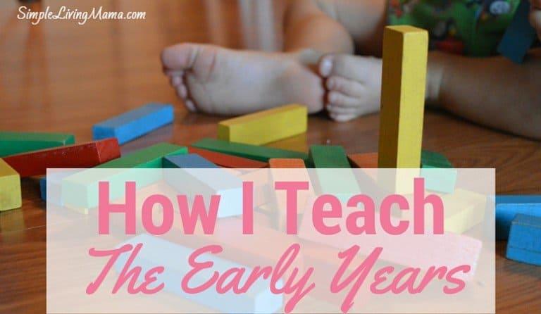 How I Teach the Early Years – Preschool at Home