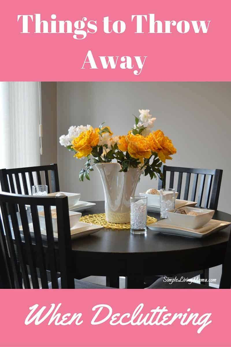 A big list of things to throw away when decluttering your house!