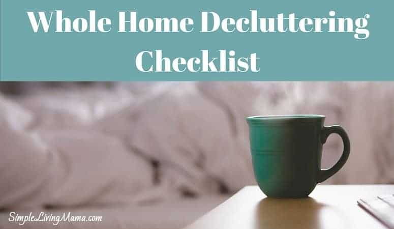 A whole home decluttering checklist will help you go room by room to organize your home!