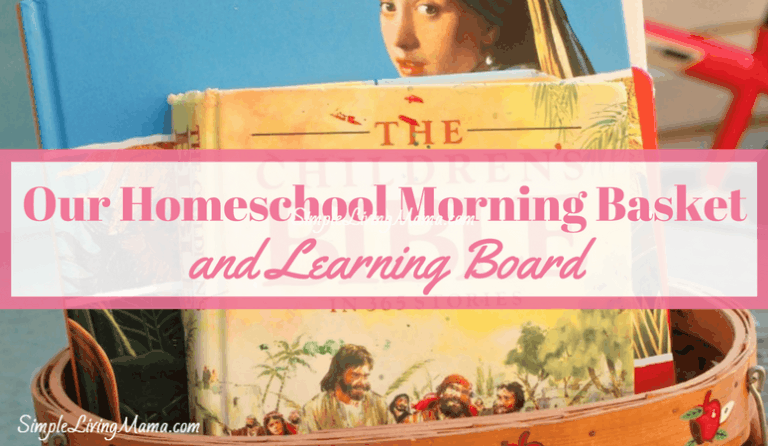 Our Homeschool Morning Basket and Morning Board