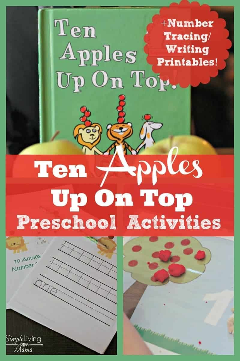 Preschool activities for Ten Apples Up On Top plus free number tracing/writing printables.