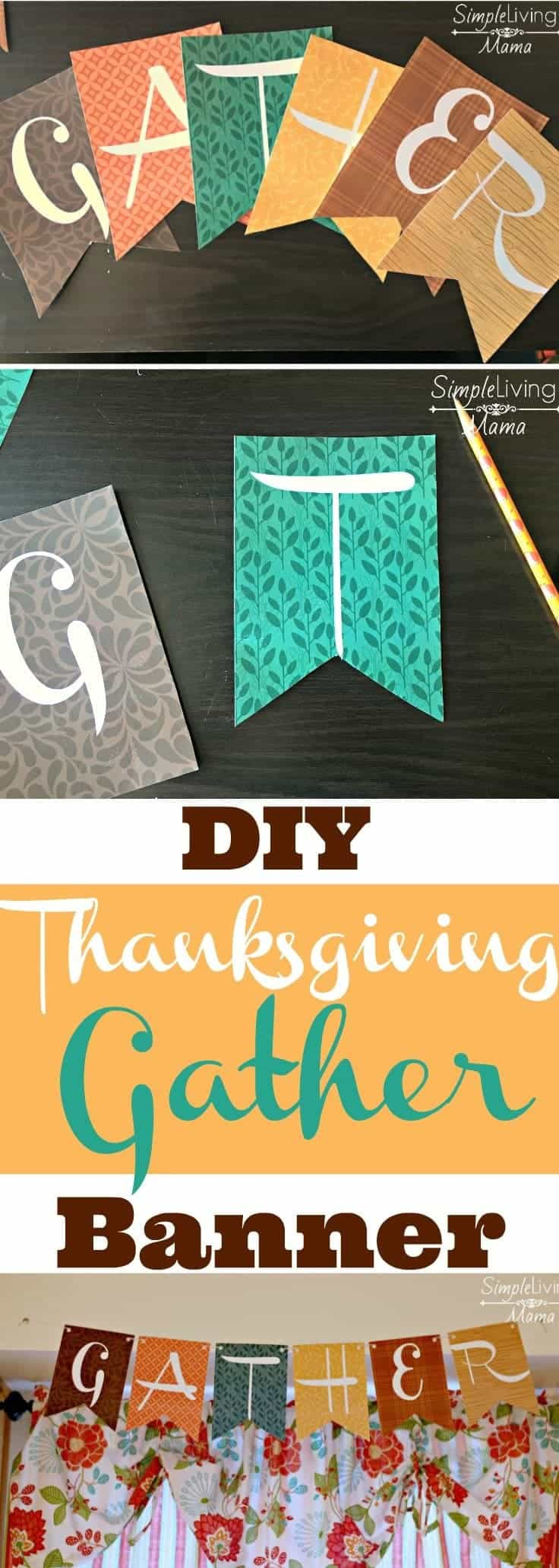 A DIY Thanksgiving Gather banner that would make the perfect addition to your fall decor!