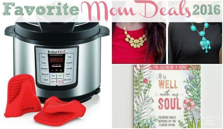My Favorite Deals for Moms 2016